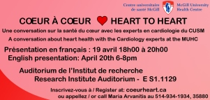 A conversation about heart health with cardiology experts at the MUHC (April 19-20, 2016)