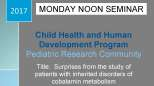 Pediatric Research Seminar (February 6, 2017)