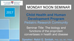 Pediatric Research Seminar (March 13, 2017)