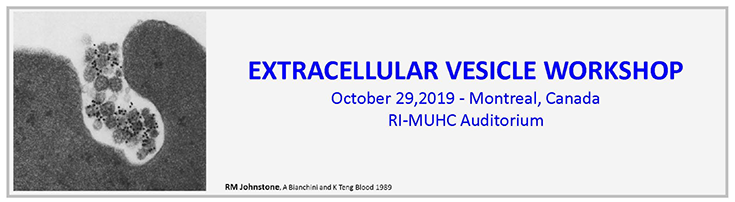Extracellular Vesicles Workshop, Montreal, Canada (October 29, 2019)